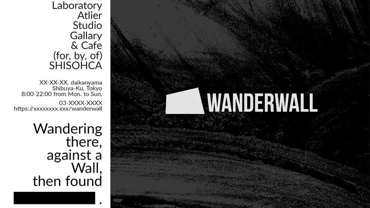 隙団SHISOHCAのカフェ「WANDERWALL」のオープン