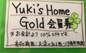 Yuki's Home gold 会員権