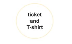 公演チケット・公演Tシャツセット