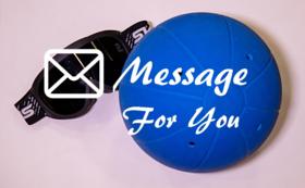 1口フレンズ(1,000円の支援)の方に、感謝のメールとゴールボール情報