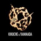 KIKUCHE&YAMMADA